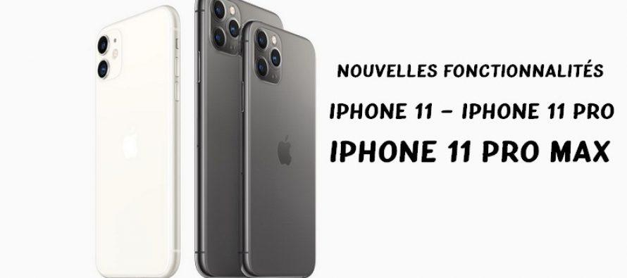 10 meilleures nouvelles fonctionnalités de la nouvelle série iPhone 11 d'Apple