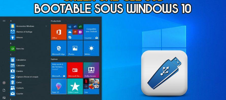 Comment créer une clé USB / Pendrive Bootable sous Windows 10
