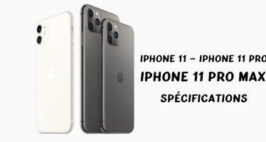 Voici tout ce que vous devez savoir sur la nouvelle gamme d'iPhone 11!