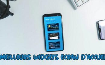 11 meilleurs widgets pour votre écran d'accueil Android