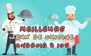 Les 10 meilleurs jeux de cuisine pour Android et iPhone