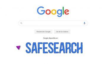 Comment activer Google SafeSearch pour PC